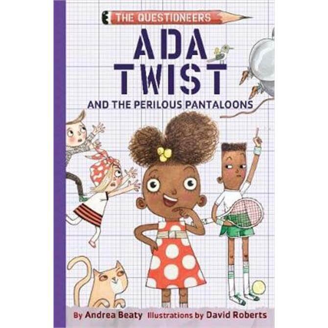 Ada Twist and the Perilous Pantaloons (Hardback) - Andrea Beaty