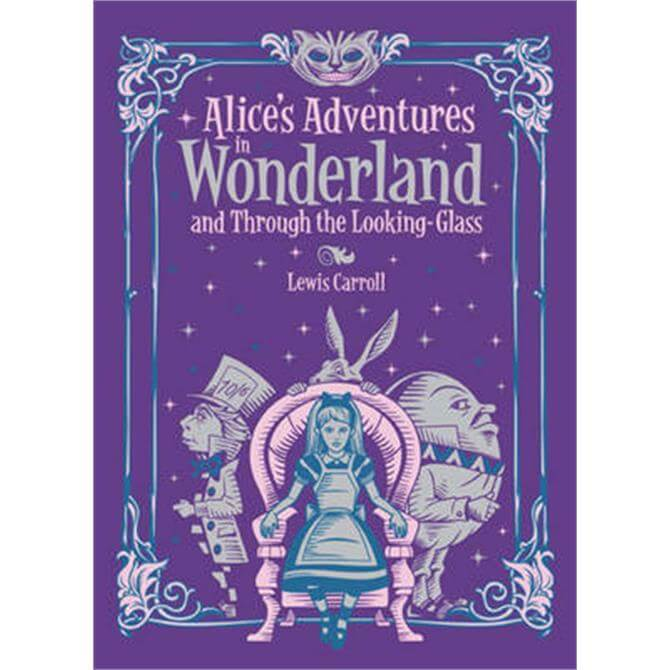 Alice's Adventures in Wonderland and Through the Looking Glass (Barnes & Noble Collectible Classics - Lewis Carroll