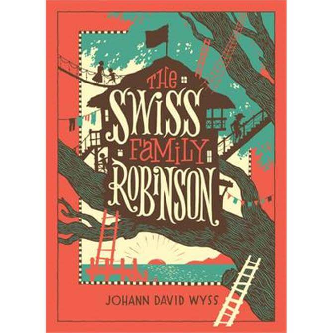 The Swiss Family Robinson (Barnes & Noble Collectible Classics - Johann Wyss