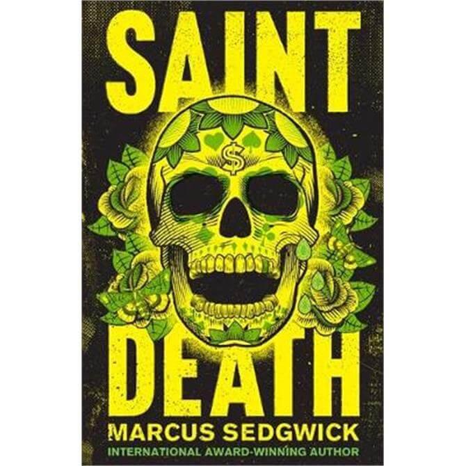Saint Death (Paperback) - Marcus Sedgwick