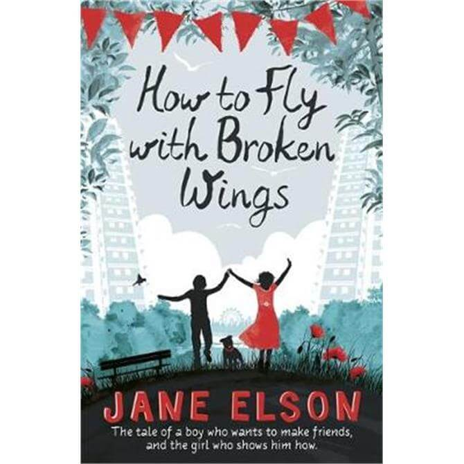 How to Fly with Broken Wings (Paperback) - Jane Elson