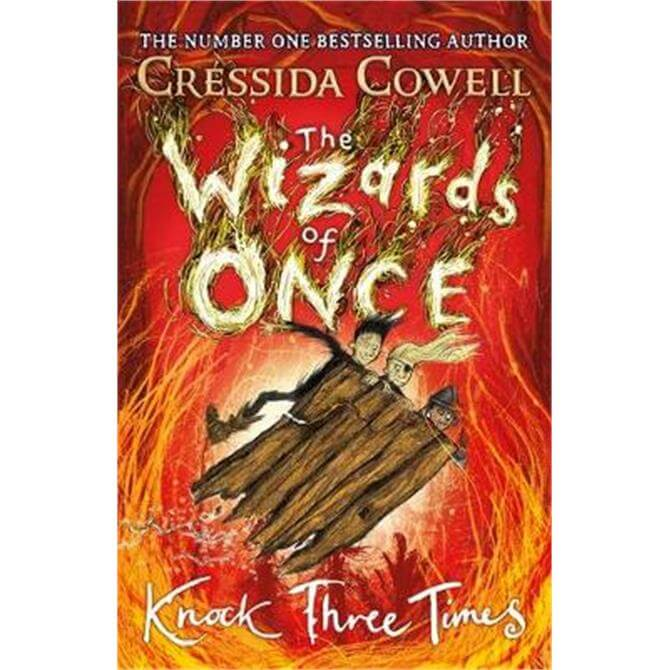 The Wizards of Once (Hardback) - Cressida Cowell