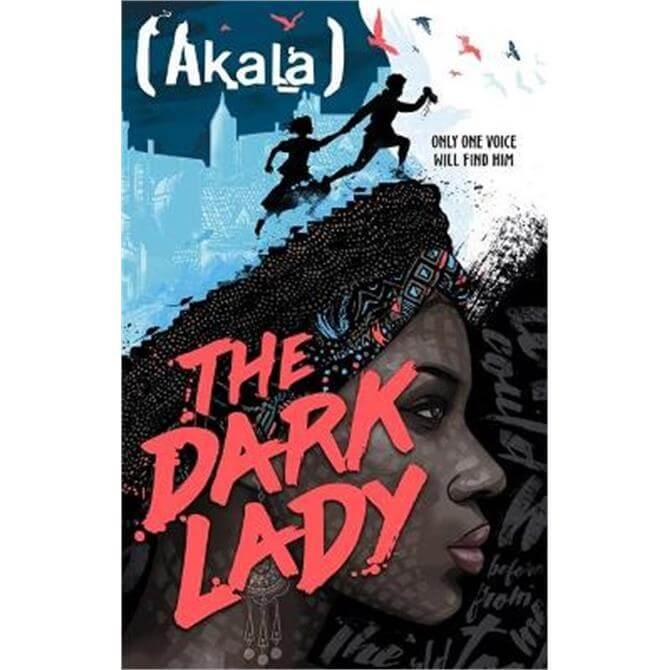 The Dark Lady (Hardback) - Akala