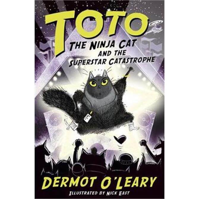 Toto the Ninja Cat and the Superstar Catastrophe (Paperback) - Dermot O'Leary