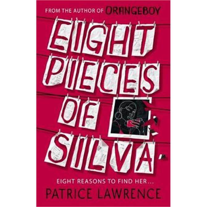 Eight Pieces of Silva (Paperback) - Patrice Lawrence