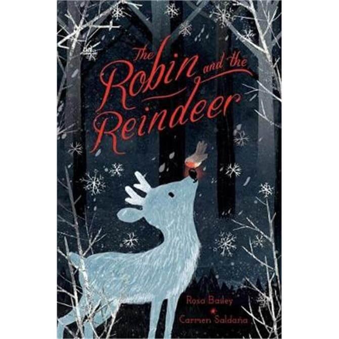 The Robin and the Reindeer (Hardback) - Carmen Saldana