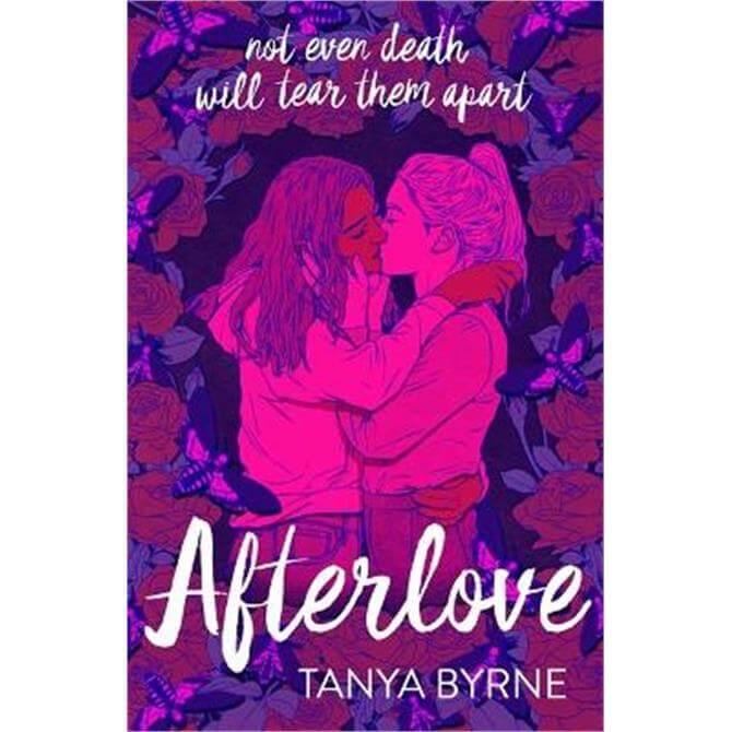 Afterlove (Paperback) - Tanya Byrne