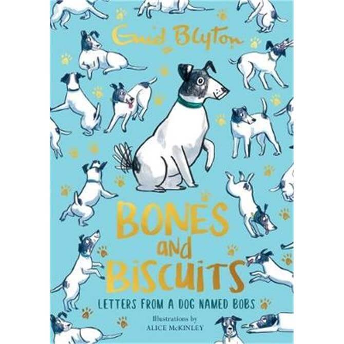 Bones and Biscuits (Hardback) - Enid Blyton