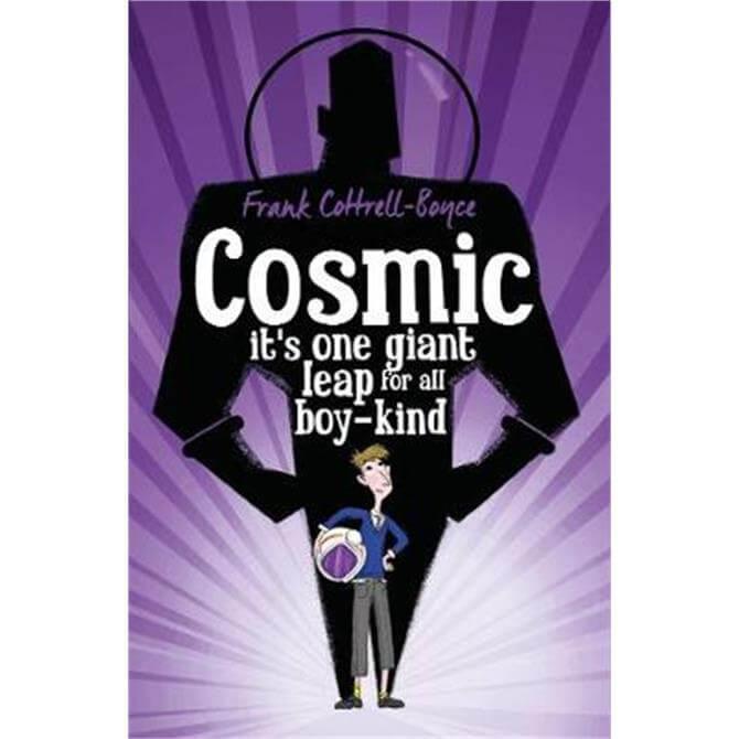 Cosmic (Paperback) - Frank Cottrell Boyce
