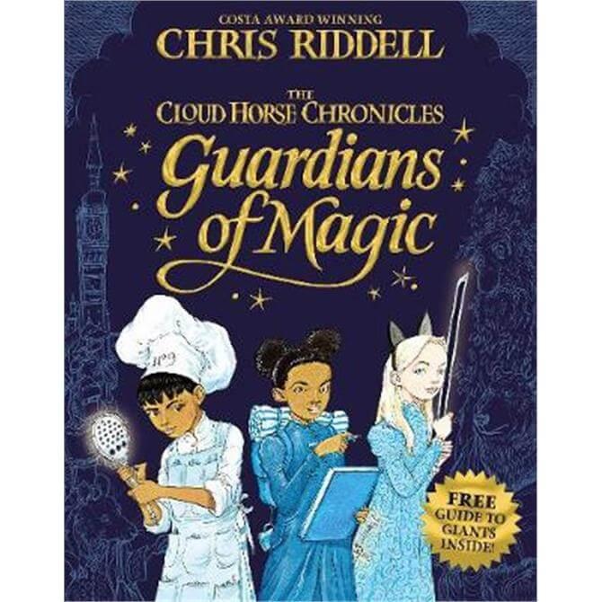 Guardians of Magic (Hardback) - Chris Riddell