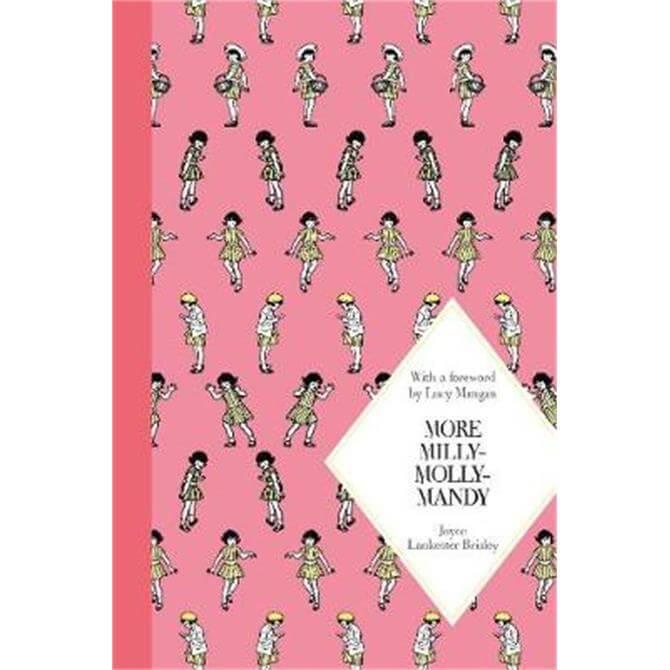 More Milly-Molly-Mandy (Hardback) - Joyce Lankester Brisley