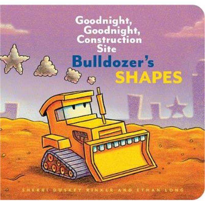 Bulldozer's Shapes (Hardback) - Ethan Long