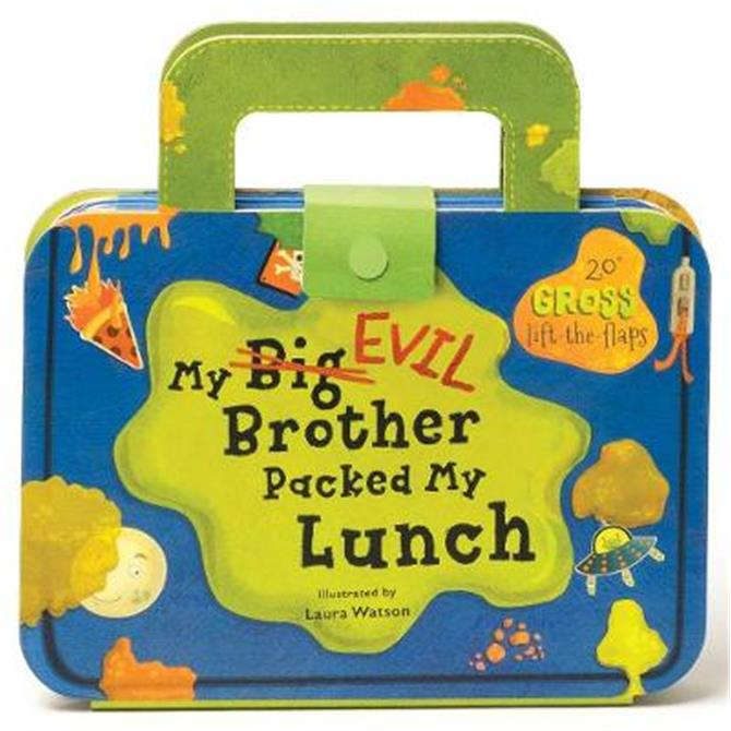 My Big Evil Brother Packed My Lunch - Laura Watson