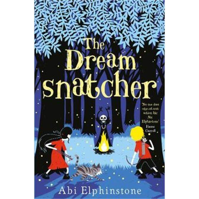 The Dreamsnatcher (Paperback) - Abi Elphinstone