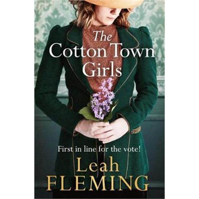 The Cotton Town Girls (Paperback) - Leah Fleming