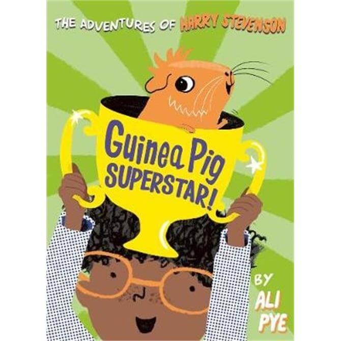 Guinea Pig Superstar! (Paperback) - Ali Pye