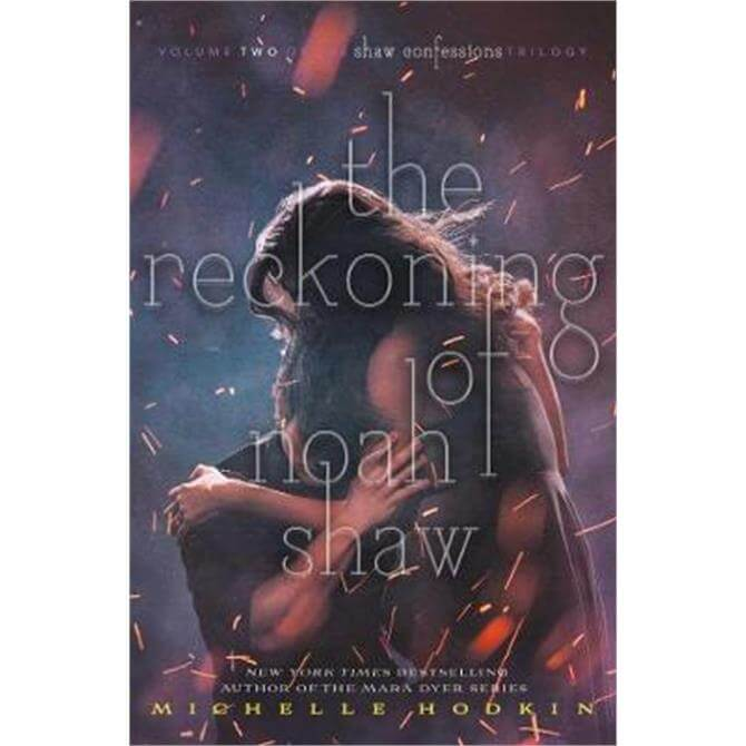 The Reckoning of Noah Shaw (Paperback) - Michelle Hodkin