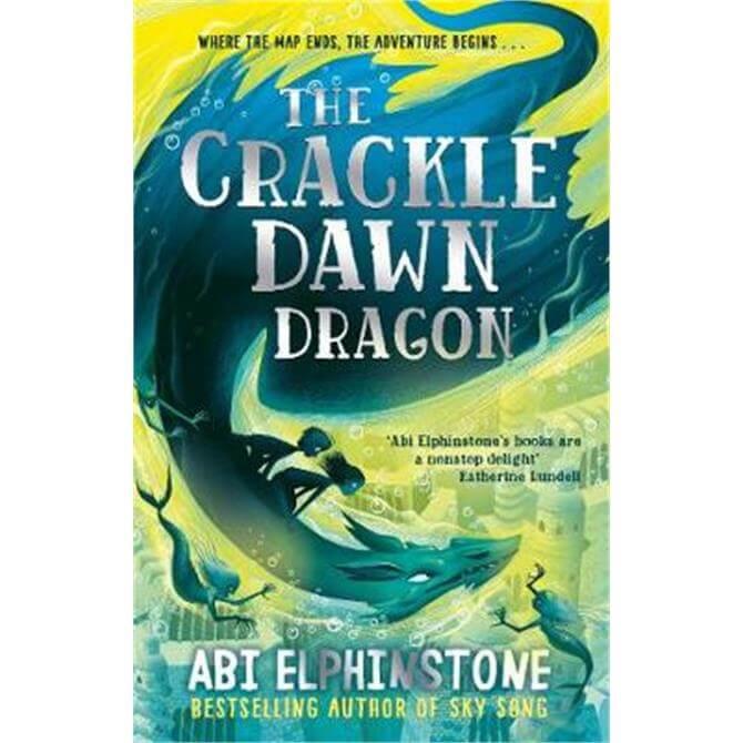 The Crackledawn Dragon (Paperback) - Abi Elphinstone