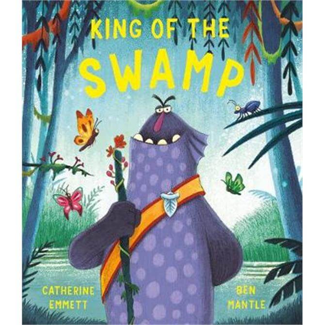 King of the Swamp (Paperback) - Catherine Emmett