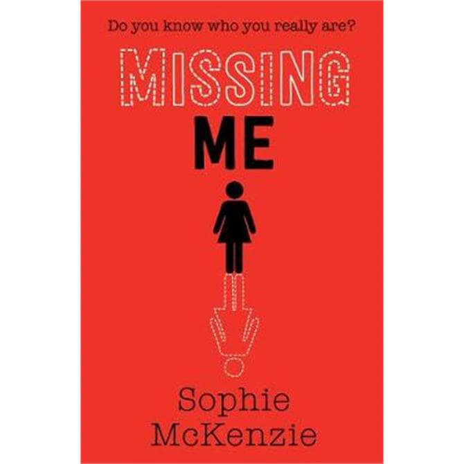 Missing Me (Paperback) - Sophie McKenzie