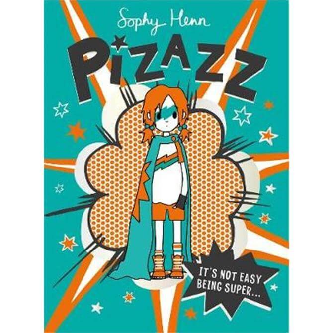Pizazz (Paperback) - Sophy Henn