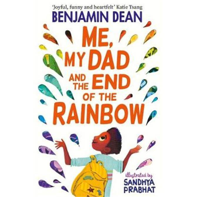 Me, My Dad and the End of the Rainbow (Paperback) - Benjamin Dean