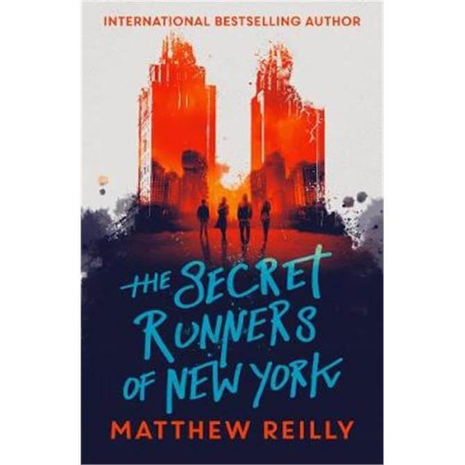 The Secret Runners of New York (Paperback) - Matthew Reilly