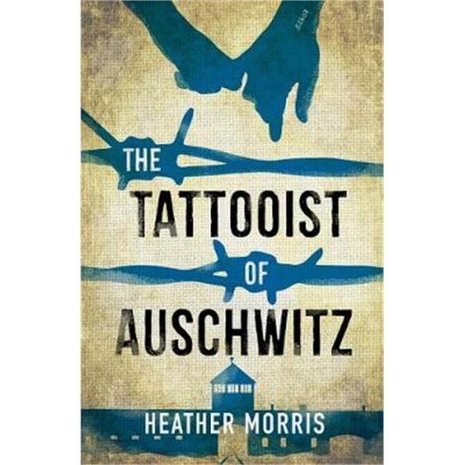 The Tattooist of Auschwitz (Paperback) - Heather Morris