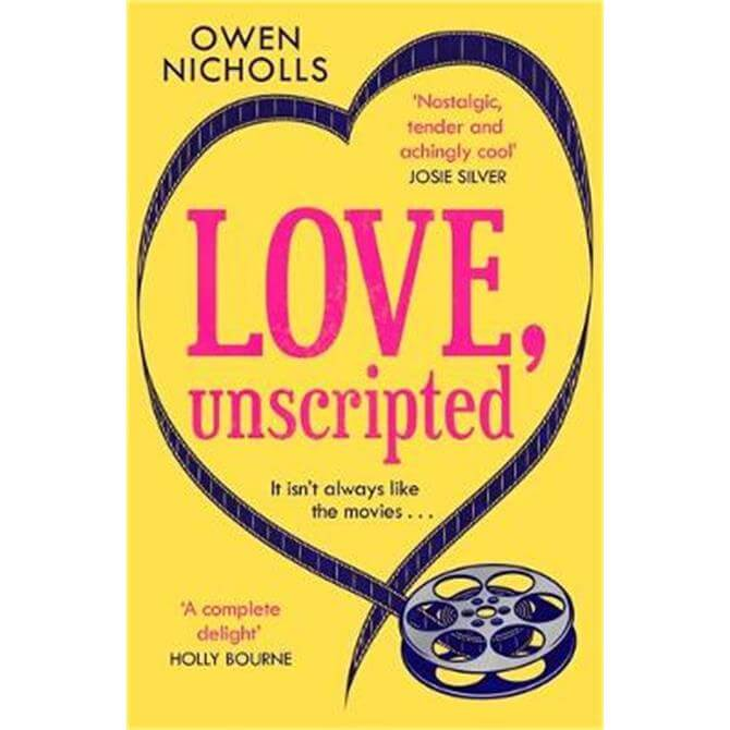 Love, Unscripted (Paperback) - Owen Nicholls (Author and screenwriter)