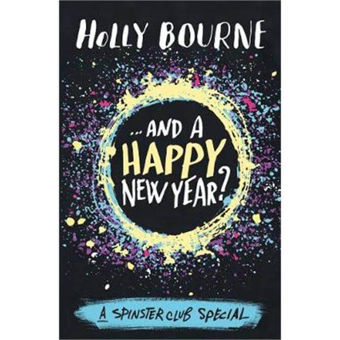 ...And a Happy New Year? (Paperback) - Holly Bourne