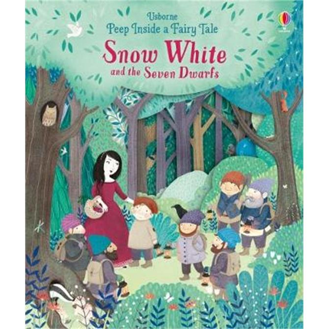 Peep Inside a Fairy Tale Snow White and the Seven Dwarfs - Anna Milbourne