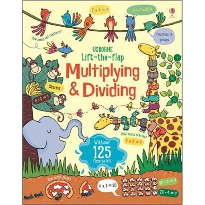 Lift the Flap Multiplying and Dividing - Lara Bryan