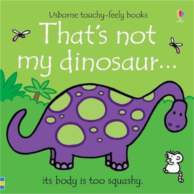 That's not my dinosaur... - Fiona Watt