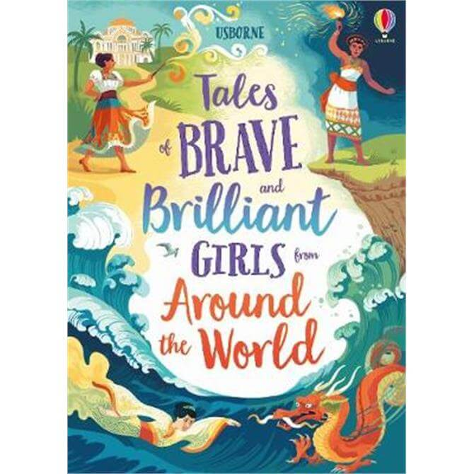 Tales of Brave and Brilliant Girls from Around the World (Hardback) - Various