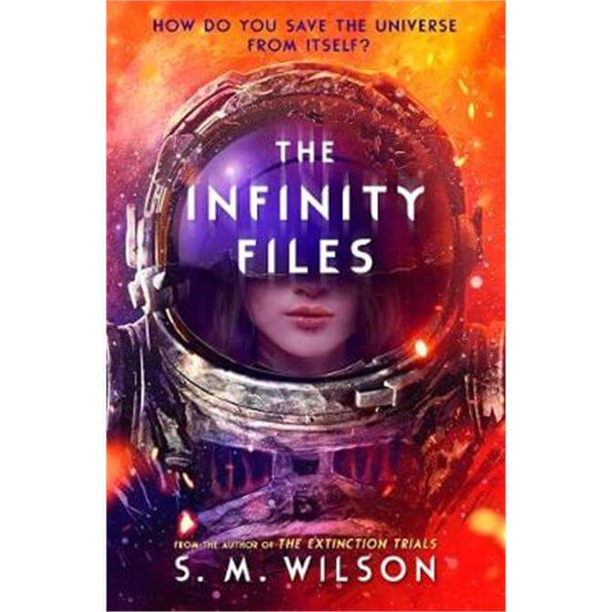 The Infinity Files (Paperback) - S.M. Wilson