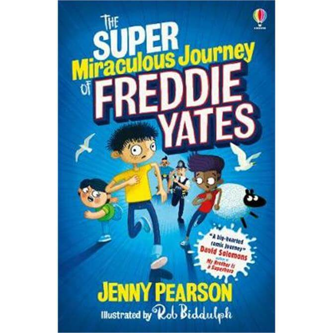 The Super Miraculous Journey of Freddie Yates (Paperback) - Jenny Pearson