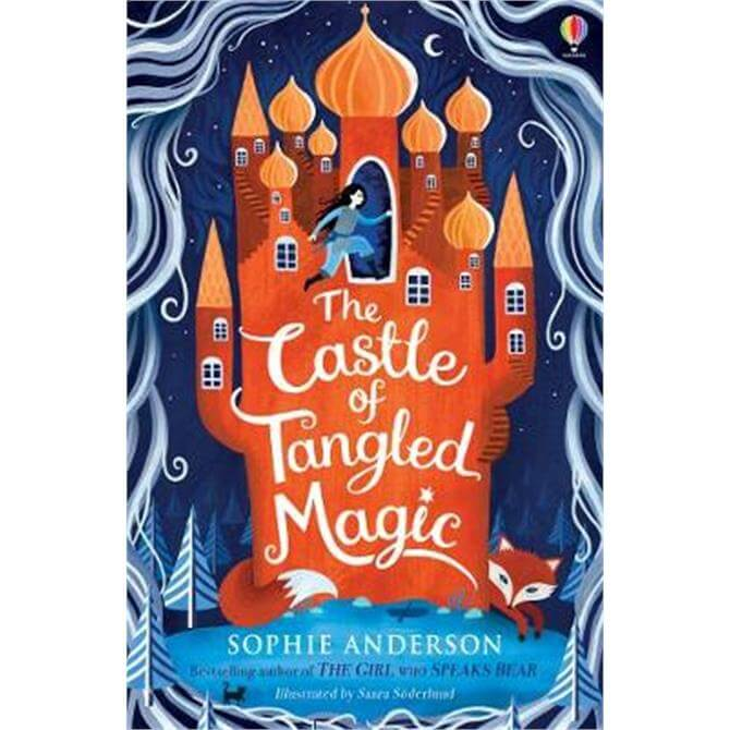 The Castle of Tangled Magic (Paperback) - Sophie Anderson