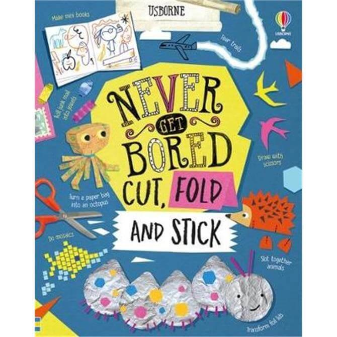 Never Get Bored Cut, Fold and Stick (Hardback) - James Maclaine