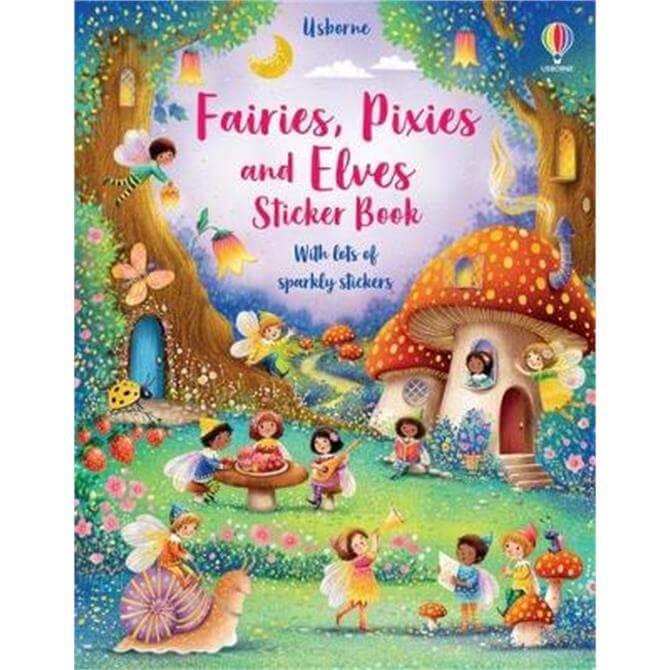 Fairies, Pixies and Elves Sticker Book (Paperback) - Fiona Watt