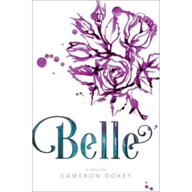 Belle (Paperback) - Cameron Dokey