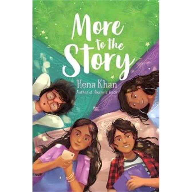 More to the Story (Hardback) - Hena Khan