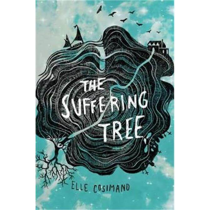 The Suffering Tree (Paperback) - Elle Cosimano