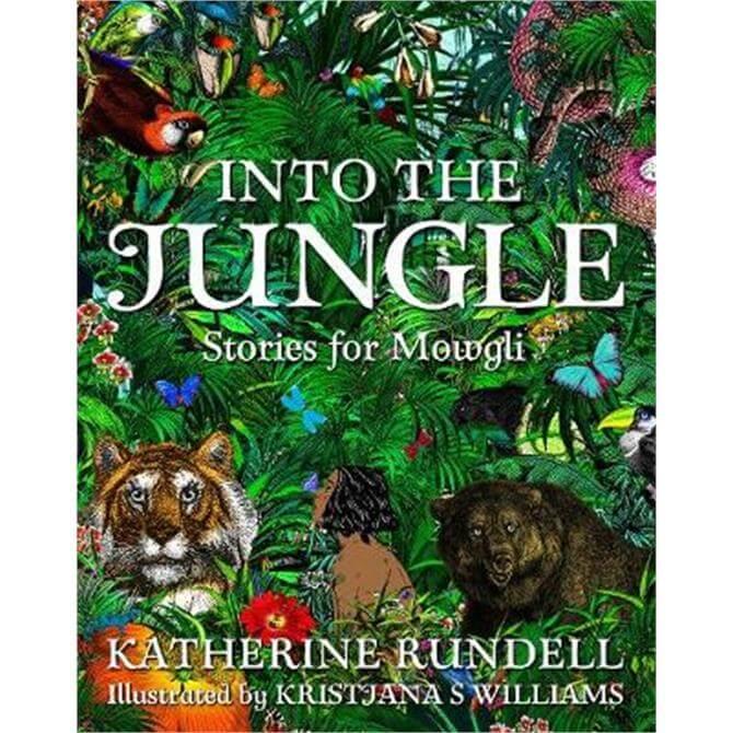 Into the Jungle (Hardback) - Katherine Rundell