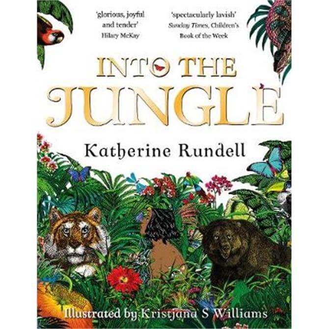 Into the Jungle (Paperback) - Katherine Rundell
