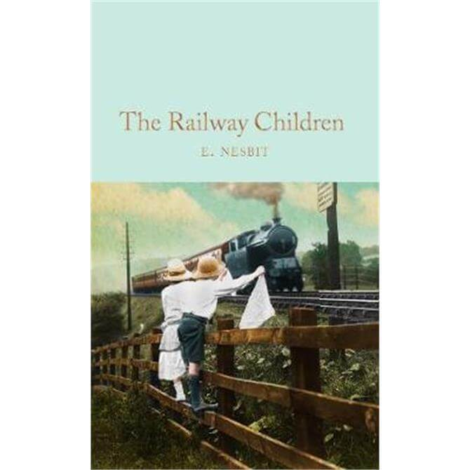 The Railway Children (Hardback) - E. Nesbit
