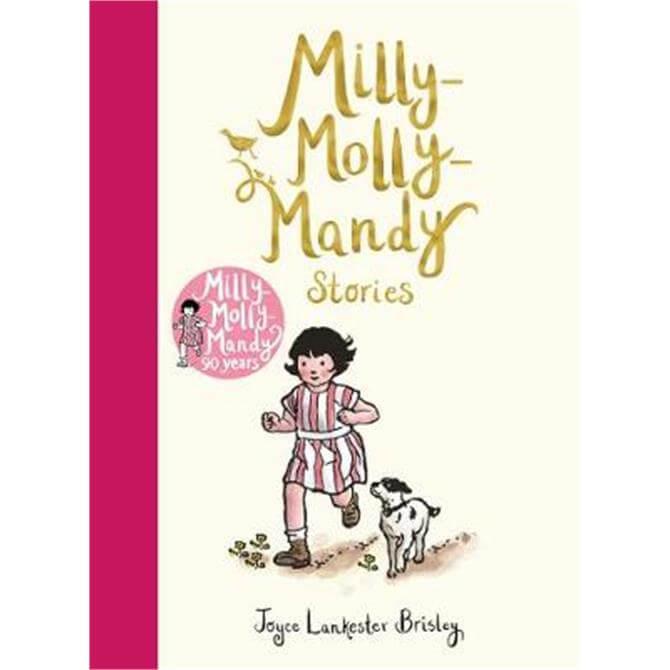 Milly-Molly-Mandy Stories (Hardback) - Joyce Lankester Brisley