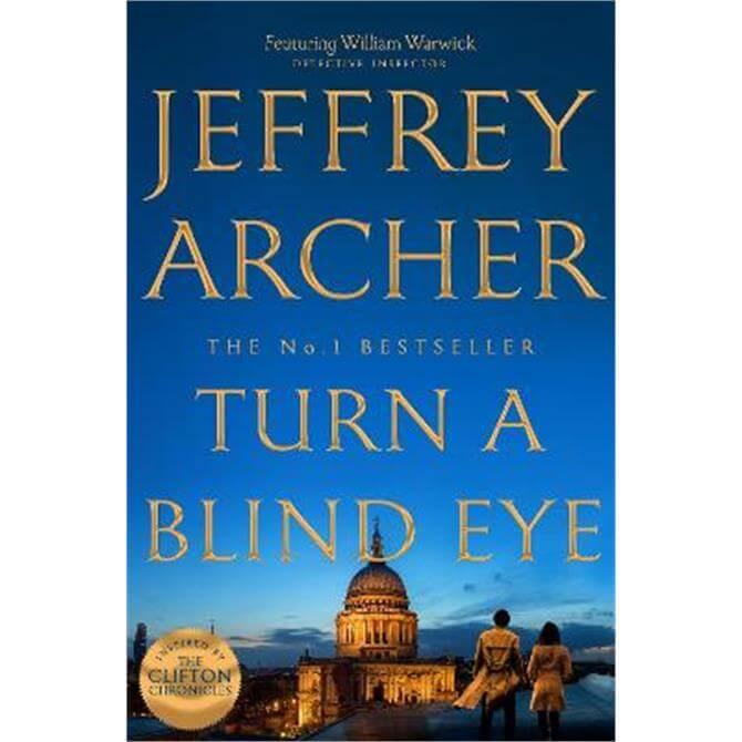 Turn a Blind Eye (Hardback) - Jeffrey Archer