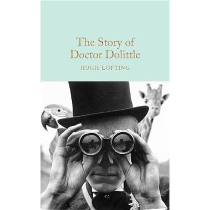 The Story of Doctor Dolittle (Hardback) - Hugh Lofting