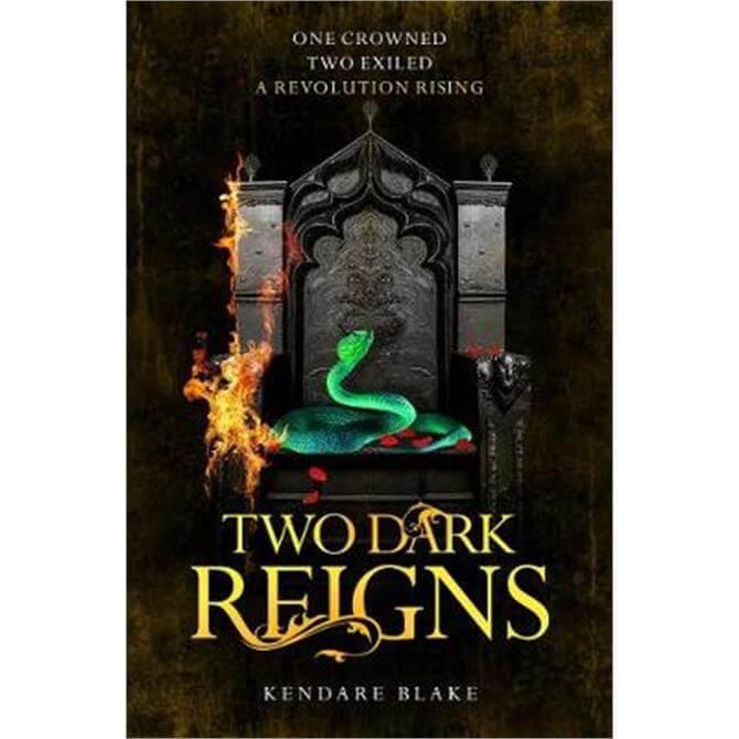 Two Dark Reigns (Paperback) - Kendare Blake