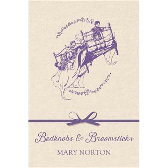Bedknobs and Broomsticks (Hardback) - Mary Norton